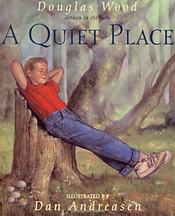 A quiet place, douglas wood