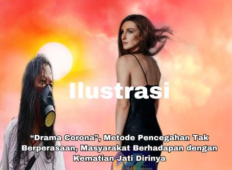 """""""Drama Corona"""", Metode Pencegahan Tak Berperasaan,Masyarakat Berhadapan dengan Kematian Jati Dirinya"""