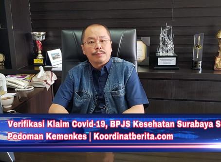 Verifikasi Klaim Covid-19, BPJS Kesehatan Surabaya Sesuai Pedoman Kemenkes
