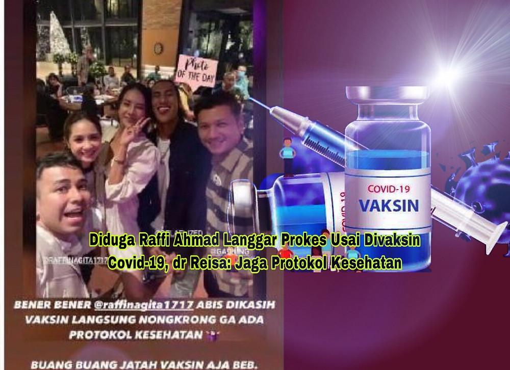 foto Raffi Ahmad menghadiri sebuah acara yang terlihat berkerumun tersebar di media sosial beberapa waktu setelah dia mendapat kesempatan vaksinasi pertama di Indonesia.