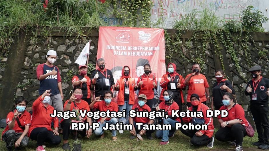 Jaga Vegetasi Sungai, Ketua DPD PDI-P Jatim Tanam Pohon