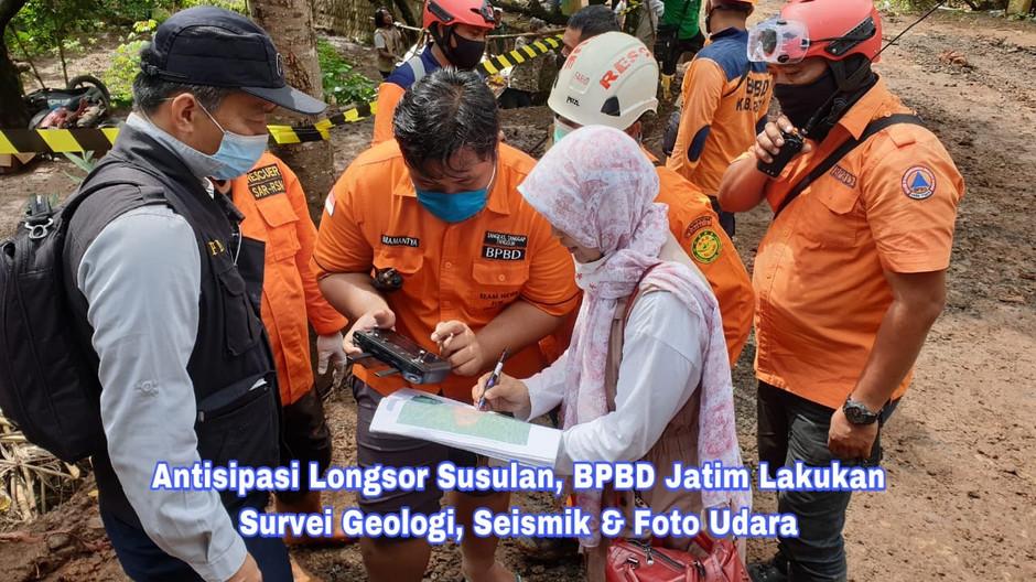 Antisipasi Longsor Susulan, BPBD Jatim Lakukan Survei Geologi, Seismik & Foto Udara
