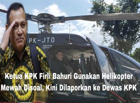 Ketua KPK Firli Bahuri Gunakan Helikopter Mewah Disoal, Kini Dilaporkan ke Dewas KPK