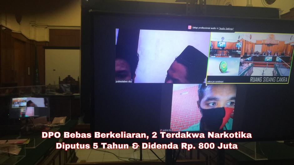 DPO Bebas Berkeliaran, 2 Terdakwa Narkotika Diputus 5 Tahun & Didenda Bayar Rp. 800 Juta