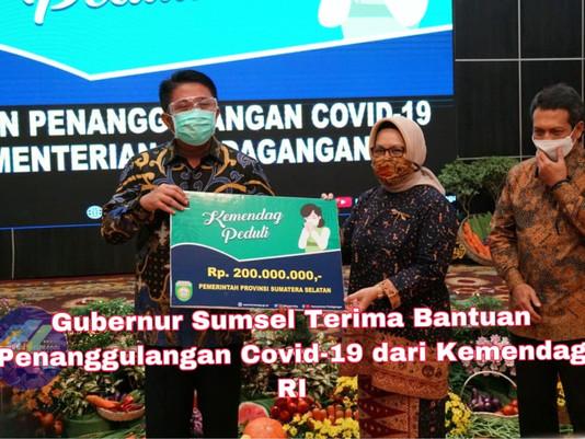 Gubernur Sumsel Terima Bantuan Penanggulangan Covid-19 dari Kemendag RI