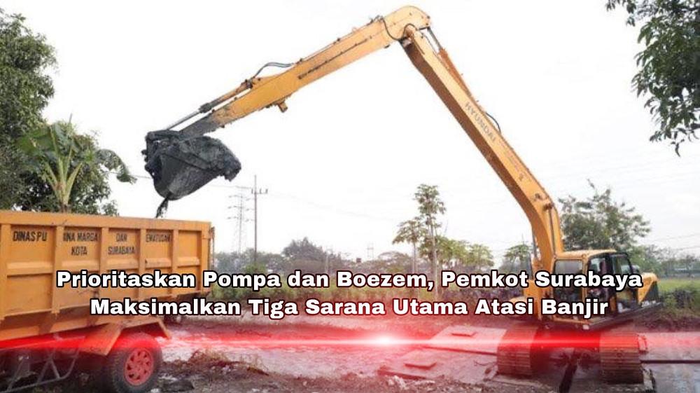 Pengerukan yang dilakukan Pemkot Surabaya sebagai salah satu upaya antisipasi banjir.(Foto:Dok Pemkot)