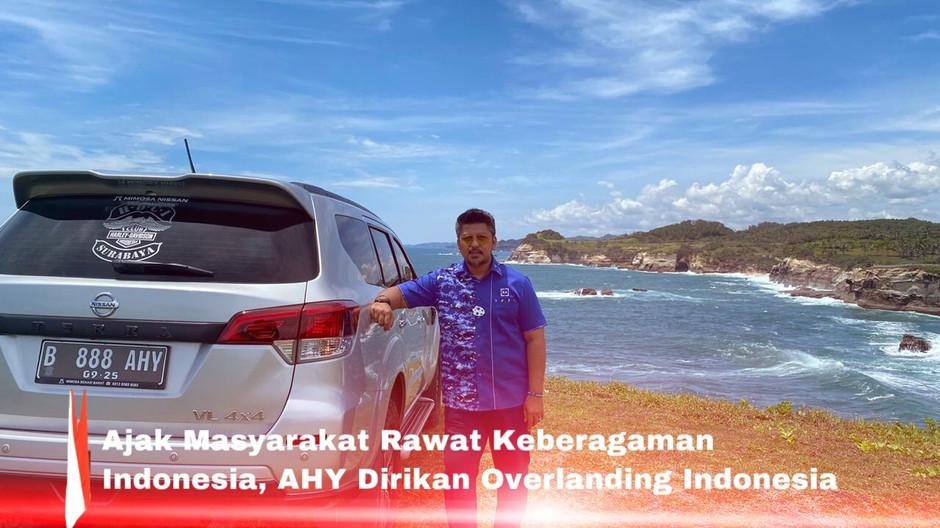 Ajak Masyarakat Rawat Keberagaman Indonesia, AHY Dirikan Overlanding Indonesia