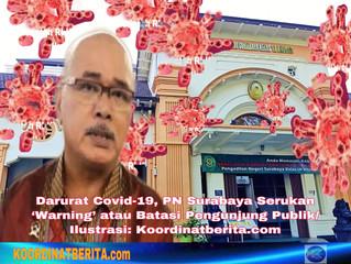Darurat Covid-19, PN Surabaya Serukan 'Warning' atau Batasi Pengunjung Publik