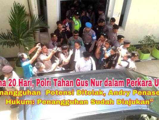 Selama 20 Hari, Polri Positif Tahan Gus Nur dalam Perkara UU ITE