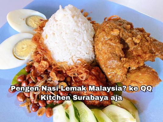 Pengen Nasi Lemak Malaysia? ke QQ Kitchen Surabaya aja