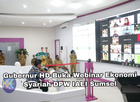 Gubernur  HD Buka Webinar Ekonomi Syariah DPW IAEI Sumsel