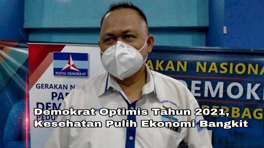 Anggota Fraksi Partai Demokrat Agung Mulyono mengatakan, optimisme ini muncul setelah pemerintah sudah mulai menyediakan vaksin untuk memperkuat kesehatan masyarakat dari virus covid-19. Dimana tahun 2021 ini program vaksinasi sudah mulai digelontorkan termasuk di Jawa timur.  (FOTO:Adm)