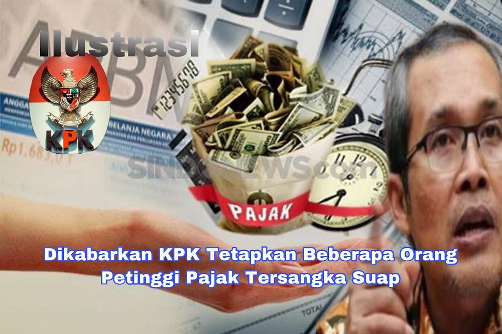 Eksklusif, KPK dikabarkan telah menetapkan seorang petinggi di Direktorat Jenderal Pajak Kementerian Keuangan menjadi tersangka kasus suap.