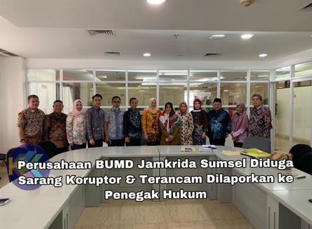 Perusahaan BUMD Jamkrida Sumsel Diduga Sarang Koruptor & Terancam Dilaporkan ke Penegak Hukum
