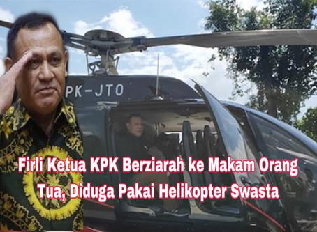 Firli Ketua KPK Berziarah ke Makam Orang Tua, Diduga Pakai Helikopter Swasta