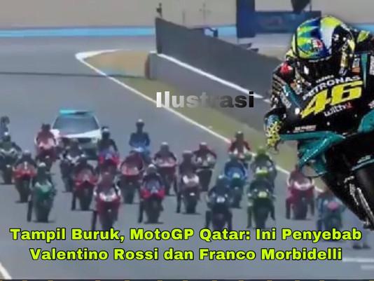 Tampil Buruk, MotoGP Qatar: Ini Penyebab Valentino Rossi dan Franco Morbidelli