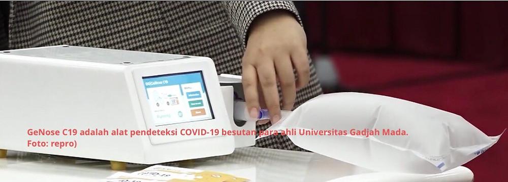 GeNose C19 adalah alat pendeteksi COVID-19 besutan para ahli Universitas Gadjah Mada. Foto: repro)