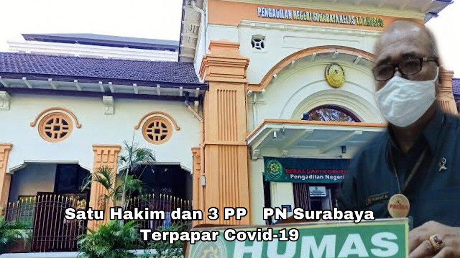 Diduga 1 Hakim dan 3 Pegawai Panitera Pengganti PN Surabaya Terpapar Covid-19