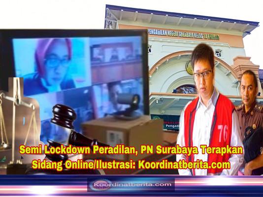 Semi Lockdown Peradilan, PN Surabaya Terapkan Sidang Online