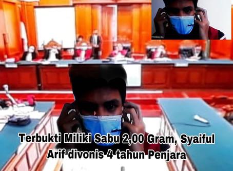 Terbukti Miliki Sabu 2,00 Gram, Syaiful Arif divonis 4 tahun Penjara