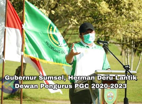 Gubernur Sumsel, Herman Deru Lantik Dewan Pengurus PGC 2020-2023