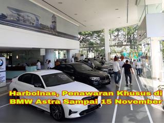 Harbolnas, Penawaran Khusus di BMW Astra Sampai 15 November