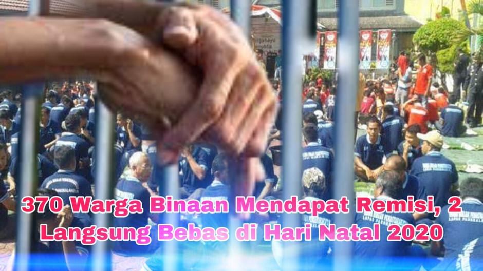 370 Warga Binaan Mendapat Remisi, 2 Langsung Bebas di Hari Natal 2020