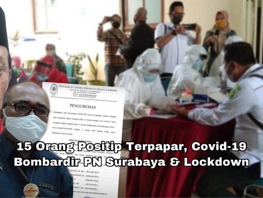 15 Orang Positif Terpapar, Covid-19 Bombardir PN Surabaya & Lockdown