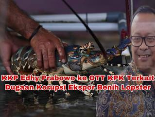 KKP Edhy Prabowo ke OTT KPK Terkait Dugaan Korupsi Ekspor Benih Lopster
