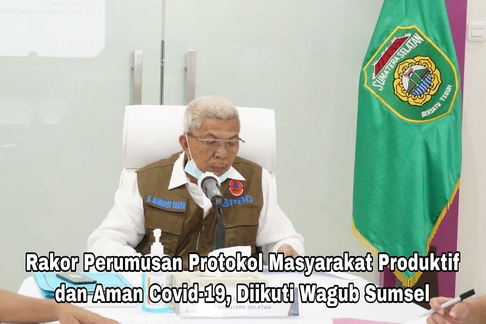 Baca juga: Gubernur Sumsel  Hadiri Rakor Virtual Dengan Ketua Gugus Tugas Penanganan Covid-19