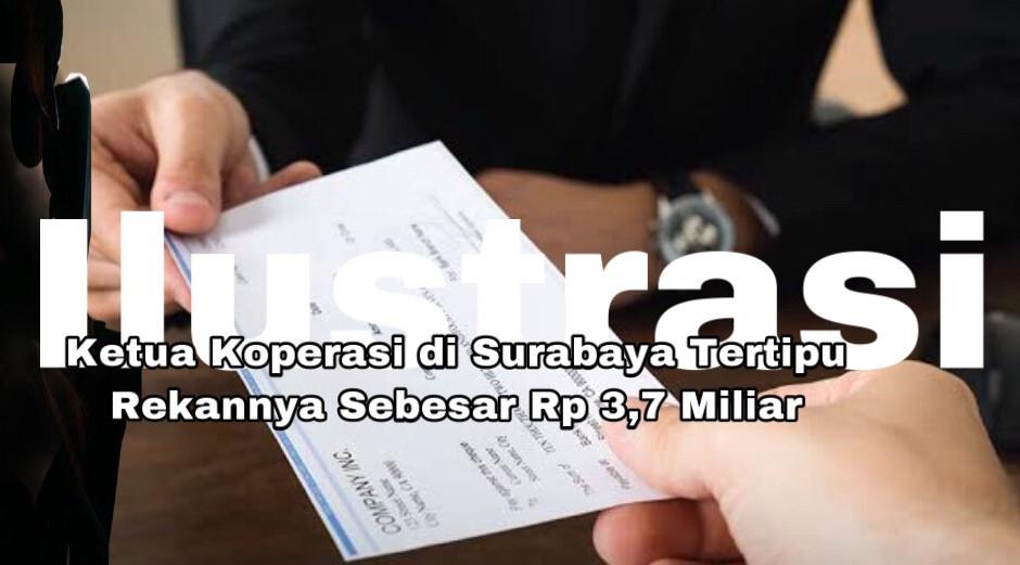 Ketua Koperasi di Surabaya Tertipu Rekannya Sebesar Rp 3,7 Miliar