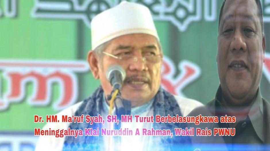 Dr. HM. Ma'ruf Syah, SH, MH Turut Berbelasungkawa atas Meninggalnya KIai Nuruddin A Rahman