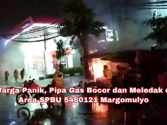 Warga Panik, Pipa Gas Bocor dan Meledak di Area SPBU Margomulyo