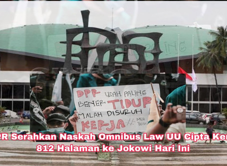 DPR Serahkan Naskah Omnibus Law UU Cipta Kerja 812 Halaman ke Jokowi Hari Ini