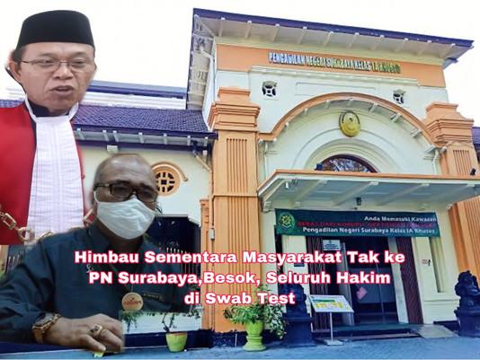 Himbau Masyarakat Dilarang ke PN Surabaya, Besok Seluruh Hakim di Swab Test