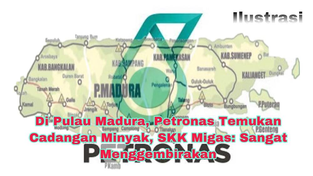 Petronas Carigali North Madura II Ltd. berhasil menemukan cadangan minyak di Wilayah Kerja North Madura II, Jawa Timur.