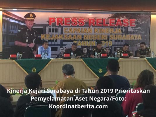 Kinerja Kejari Surabaya di Tahun 2019 Prioritaskan Pemyelamatan Aset Negara