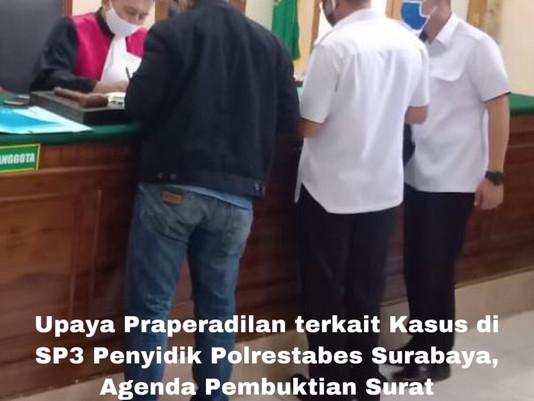 Upaya Praperadilan terkait Kasus di SP3 Penyidik Polrestabes Surabaya, Agenda Pembuktian Surat-Surat