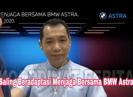 Saling Beradaptasi Menjaga Bersama BMW Astra