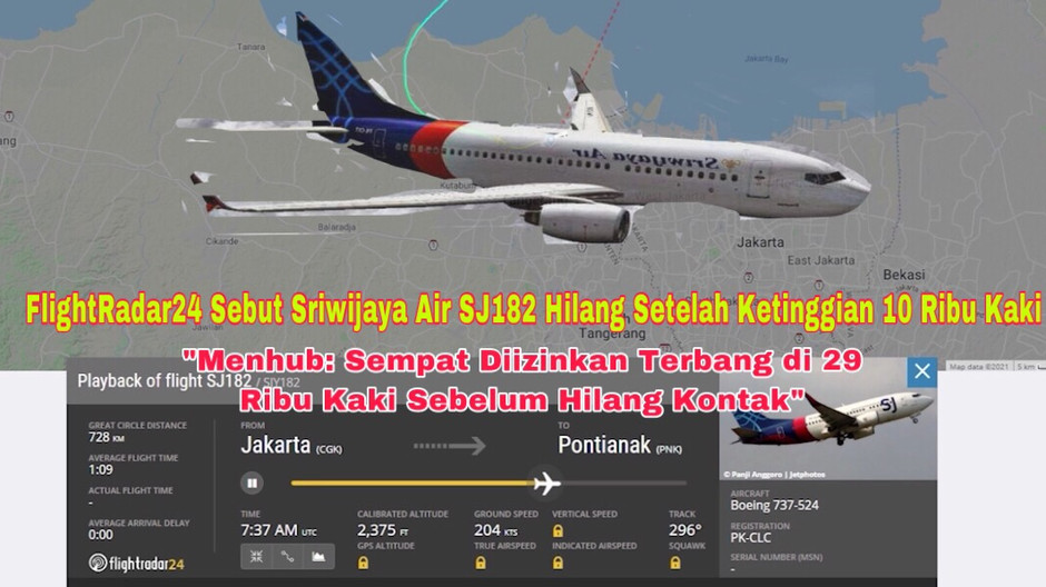 FlightRadar24 Sebut Sriwijaya Air SJ182 Hilang Setelah Ketinggian 10 Ribu Kaki