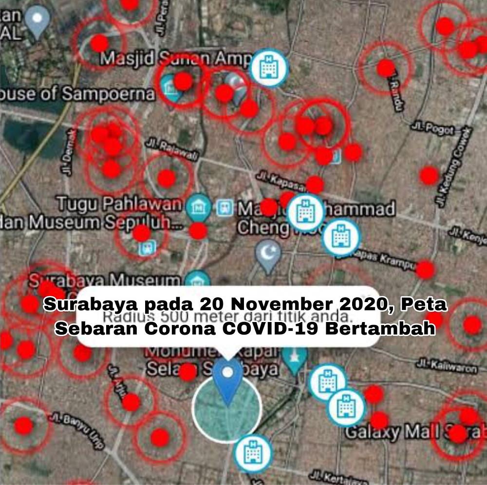 Untuk kasusCorona COVID-19 per wilayah per 20 November 2020 diSurabaya: SurabayaBarat: Konfirmasi: 2.589 orang Sembuh: 2.407 orang,Meninggal: 171 orang Surabaya Pusat: Konfirmasi: 1.805 orang Sembuh: 1.629 orang, Meninggql: 174 orang  Surabaya Utara: Konfirmasi: 2.523 orang Sembuh: 2.327 orang, Meninggal: 190 orang Surabaya Timur: Konfirmasi: 5.066 orang Sembuh: 4.715 orang, Meninggal: 329 orang  Surabaya Selatan: Konfirmasi: 4.564 orang Sembuh: 4.216 orang, Meninggal: 332 orang