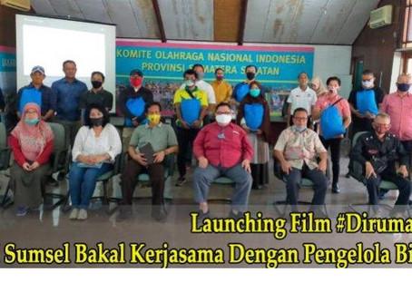 KONI Sumsel resmi melounching produksi Film berjudul #Dirumah Bae
