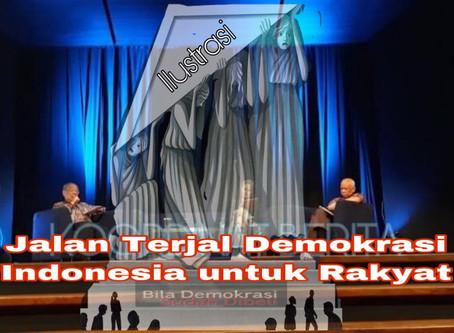 Jalan Terjal Demokrasi Indonesia untuk Rakyat