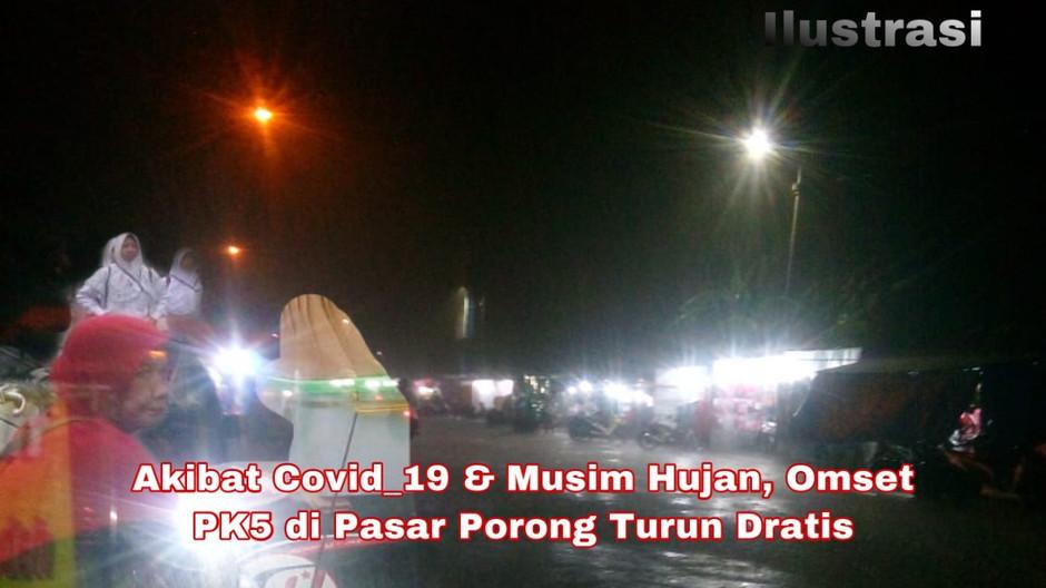 Akibat Covid_19 & Musim Hujan, Omset PK5 di Pasar Porong Turun Dratis