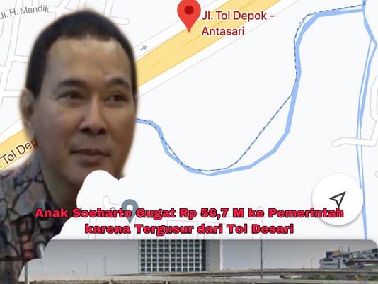 Tommy Anak Soeharto Gugat Rp 56,7 M ke Pemerintah karena Tergusur dari Tol Desari