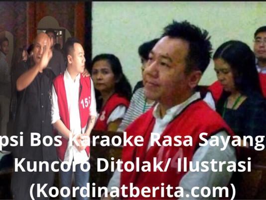 Eksepsi Bos Karaoke Rasa Sayang Ivan Kuncoro Ditolak
