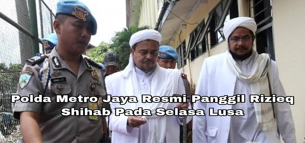 Penyidik Polda Metro Jaya resmi melayangkan surat pemanggilan kepada pimpinan Front Pembela Islam atau FPI, Rizieq. (Foto:Net)