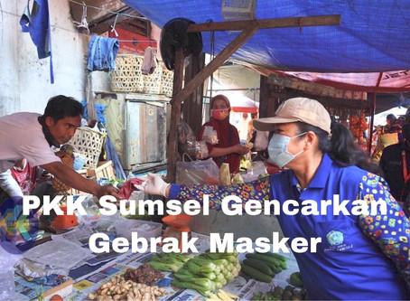 PKK Sumsel Gencarkan Gebrak Masker