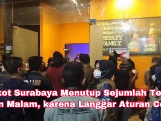 Pemkot Surabaya Menutup Sejumlah Tempat Hiburan Malam, karena Langgar Aturan Covid-19