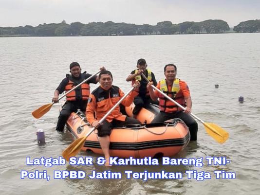 Latgab SAR dan Karhutla Bareng TNI-Polri, BPBD Jatim Terjunkan Tiga Tim